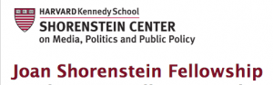 Joan Shorenstein Fellowship